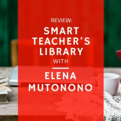 smart teacher's library elena mutonono